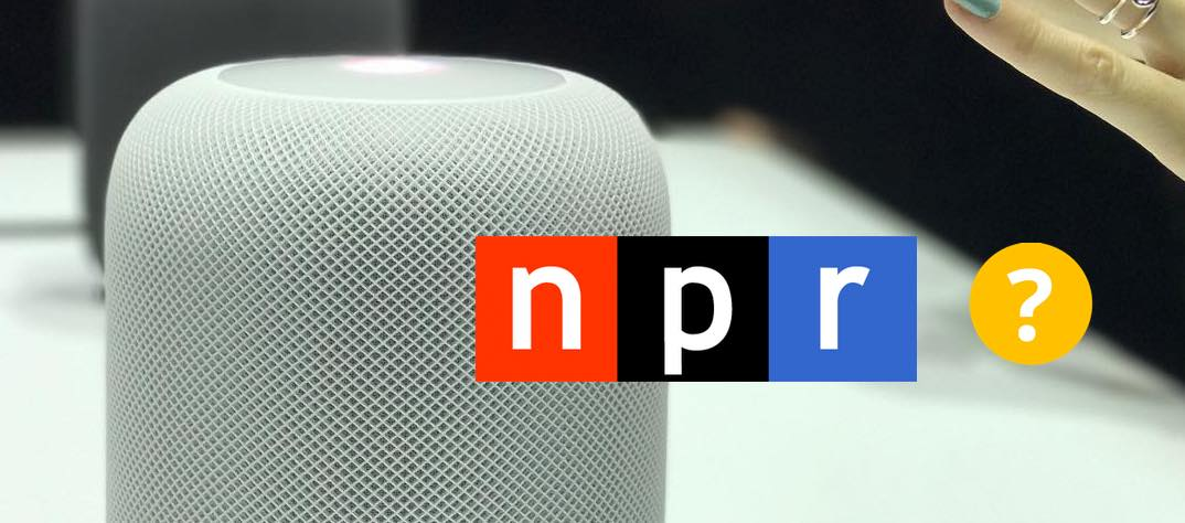 Can Apple HomePod play NPR?