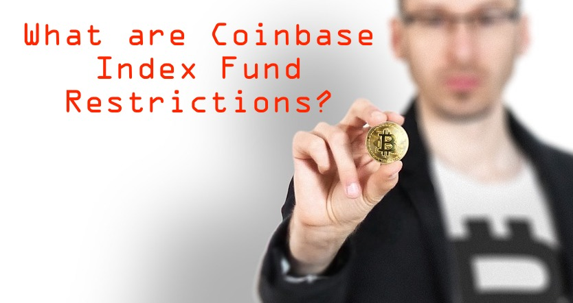 what are coinbase index fund restrictions