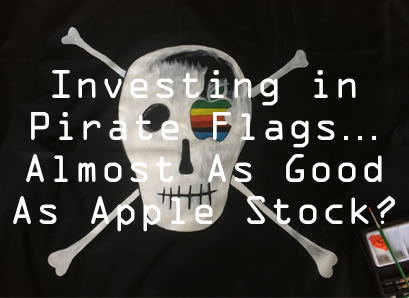 Investing in pirate flags almost as good as apple stock?
