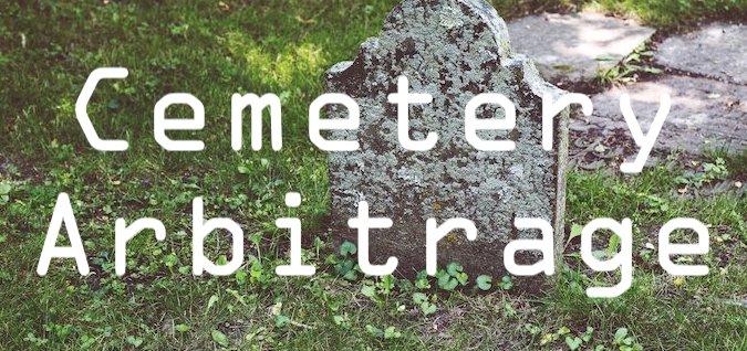 cemetery arbitrage